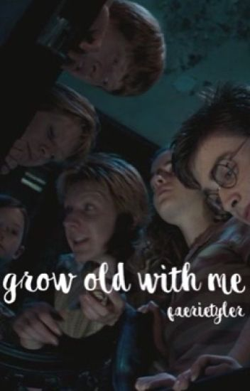 GROW OLD WITH ME || joshler