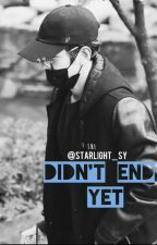 Didn't end yet | B.BH by starlight_sy