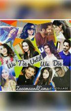 We Tie Until We Die  by ZaeemaandEeman