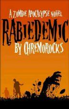 Rabiedemic by Chremorocks