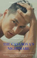 The Casanova's Nightmare (Dangerous Man Series)(Boyxboy) by Iamjaelopez