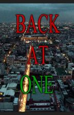 Guns & Diamonds: Back At One. (A Quadrilogy.) by AaliyahSione