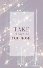 Take you home | ChanBaek by Yeeolliee