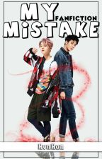 My Mistake | HunHan by xsemiah