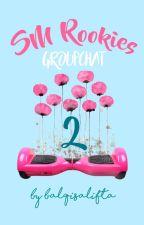 SM Rookies (Groupchat) 2 ✅ by sebuketkrisan