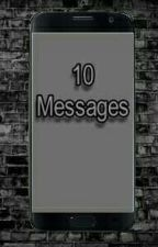 Les 10 Messages by JeSuisUnLampadaire