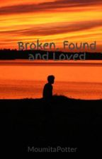Broken, Found and Loved by Mita_army