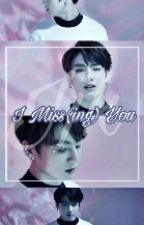 I Miss(ing) You -jjk by putriizmi