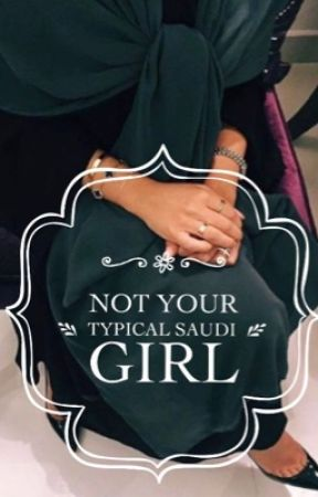Your Typical Saudi Girl *coming soon * by lylaautho