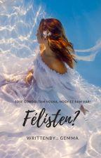 Félisten? [Befejezett] by Summer_Love111