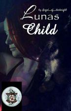 Lunas Child  || 2 by Angel__of__darknight