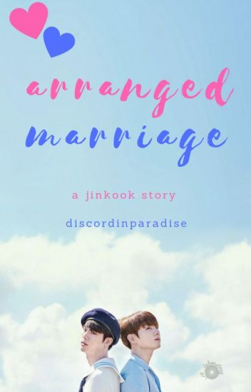 Arranged Marriage - Jinkook