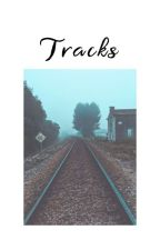Tracks |short story| by Amaenell