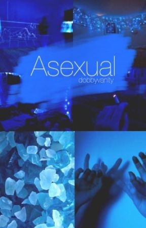 Asexual  by dobbyvanity