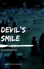 Devil's Smile | Улыбка Дьявола[+18] by lOoOMoonOoOl