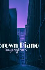 Brown Piano | yoonmin [ON HOLD] by taeyangtears