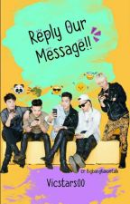 Reply our Message! [BIGBANG] by Vicstars00