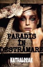 Paradis în destrămare by kathaleeak