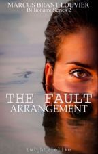 BS#2 The Fault Arrangement by twightzielike_05