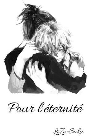 ~ Pour l'éternité ~ (BxB) by YukiSakura99