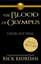 The Heroes Of Olympus : The Blood Of Olympus by Br0seiDon