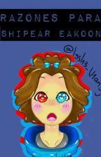 Razones para shipear eakoon [Eak×Loon] by -ThisPuppet-