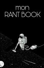 Rant Book d'une Âme Vagabonde  by ame_vagabonde_