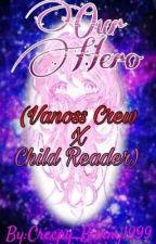 Vanoss Crew X Child Reader by Creepy_Bunny1999