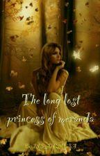 The Long Lost Princess of Meranda by JSSDEMESA