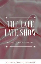 The Late Late Show - LS (OS)  by VaneStylinson2202
