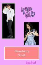 Strawberry Smell by kirarirari