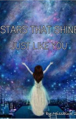 STARS THAT SHINE JUST LIKE YOU by Gab347