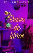 Frases de libros  by belmari-1