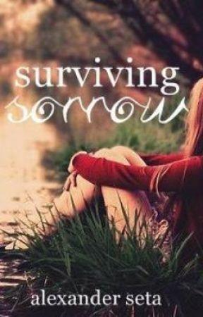 Surviving Sorrow by AlexanderSeta