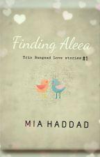 Finding Aleea by MiaHaddad9