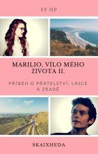 Marilio, vílo mého života II. by Skaixheda