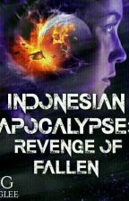 Indonesian Apocalypse: Revenge of Fallen by frdamelia
