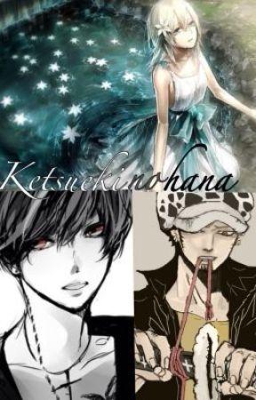 Ketsueki no hana-One Piece fanfic by Lilia_andLynn