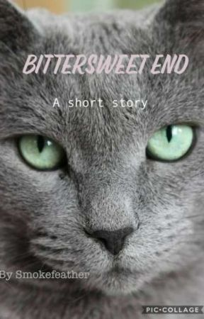 Bittersweet End, a short story by Smokefeather