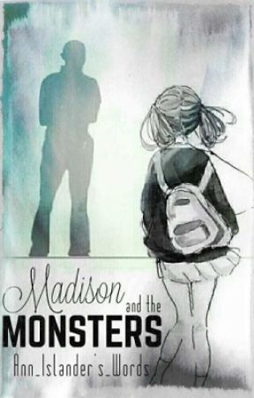 Madison and the mosters by Ann_islanders_words