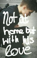 Not at home but with his love → Tardy  by daskleinenix