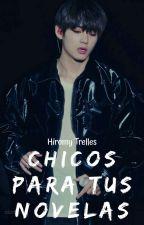 Chicos para tus novelas by HiromyTrelles