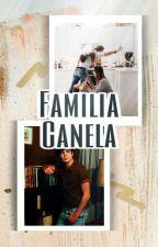 FAMILIA CANELA-JOS CANELA & TU||TERCERA TEMPORADA DE ACOSADOR  by FernandaColin01