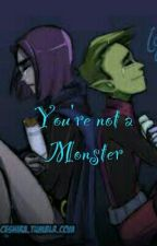 You're Not a Monster.....BbRae by _ragazzamoltostrana_