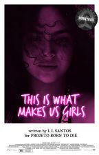 THIS IS WHAT MAKES US GIRLS - Projeto Born To Die by acid_xx