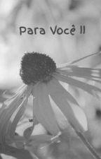 Para Você II by sabrina-mee