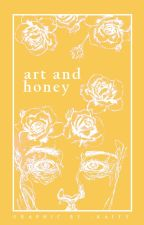 - art and honey by -kaity