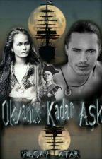 Okyanus Kadar Aşk by hickimse33