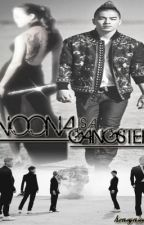 NOONA is a GANGSTER (Complete) by honeybae