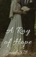 A ray of hope by nadz578